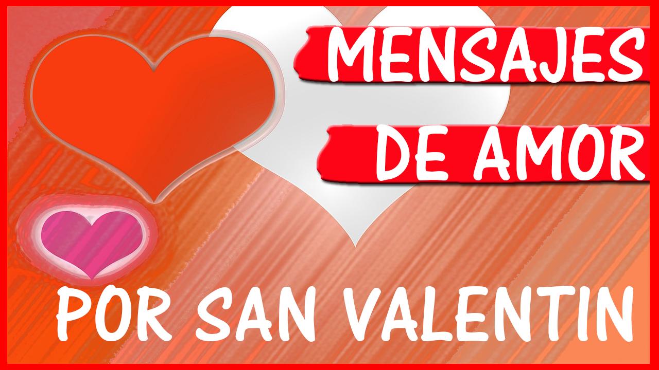 Mensajes De Amor Por San Valentin Todo Frases Online
